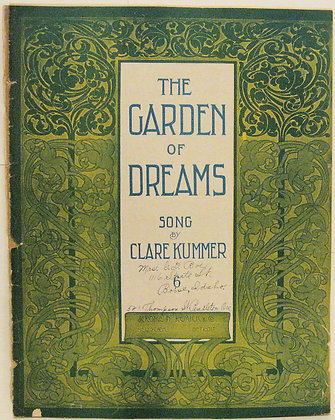 THE GARDEN OF DREAMS SONG 1908