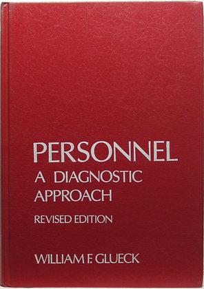 PERSONNEL: A Diagnostic Approach by Glueck 1978