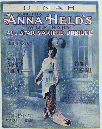 """Songs in ANNA HELD'S """"M'LLE BABY"""" Musical Comedy 1913"""