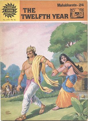 THE TWELFTH YEAR Mahabharata-24 No. 375 (AMAR/CHITRA/KATHA)