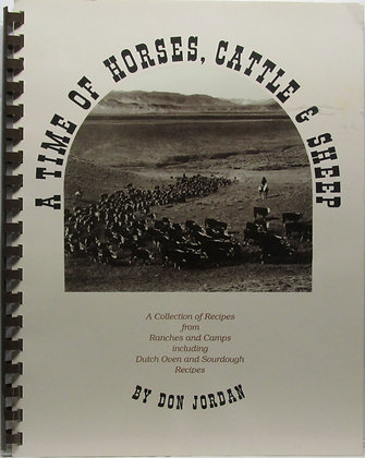 A Time of Horses, Cattle & Sheep Cookbook 1991 (signed)