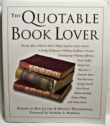 The QUOTABLE BOOK LOVER by Jacobs & Hjalmarsson 2002