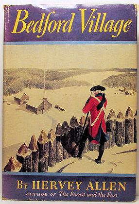 BEDFORD VILLAGE by Hervey Allen 1944