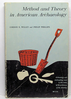 Method and Theory in American Archaeology