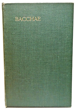 The Bacchae of Euripides 1915