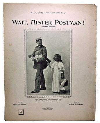 Wait, Mister Postman! 1894