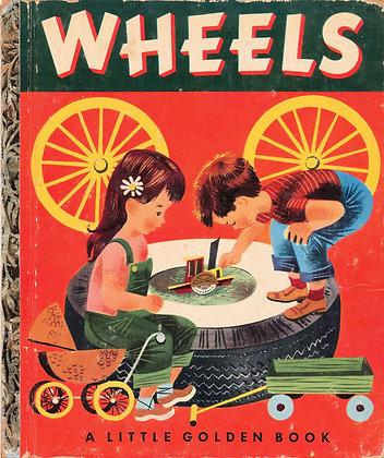 WHEELS (A Little Golden Book #141) 1952