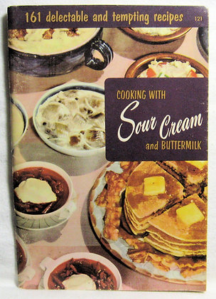 Cooking with Sour Cream and Buttermilk 1965