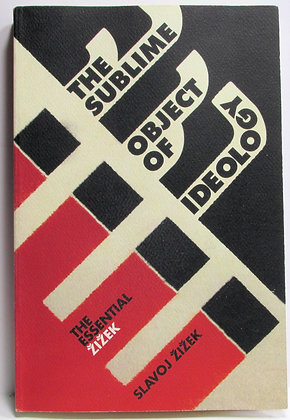 The Sublime Object of Ideology (The Essential Zizek) 2009
