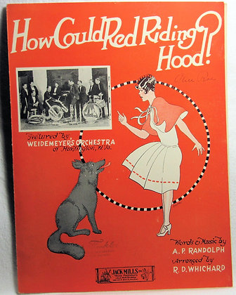 How Could Red Riding Hood? 1925