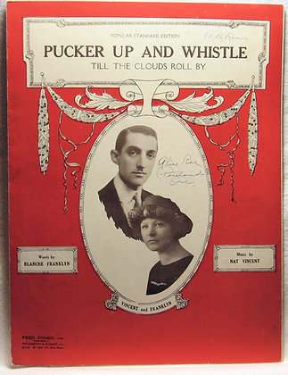 PUCKER UP AND WHISTLE (Till The Clouds Roll By) 1921