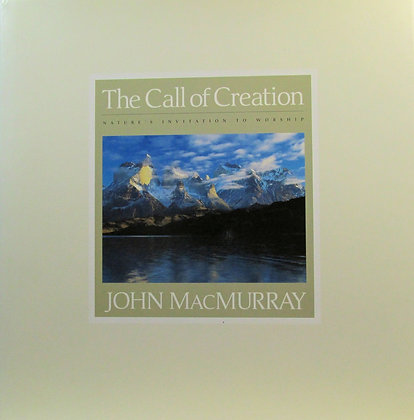 The Call of Creation: Nature's Invitation to Worship 2005