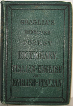 Graglia's Improved Pocket Dictionary (Italian-English) (English-Italian) ca.1880