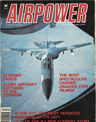 Airpower (July 1979) Vol. 9, No. 4