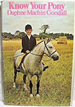 Know your pony Daphne Machin Goodall 1973