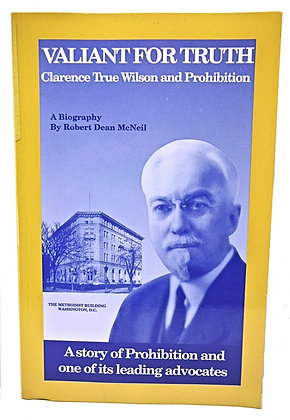Valiant for Truth (Prohibition) by McNeil 1992