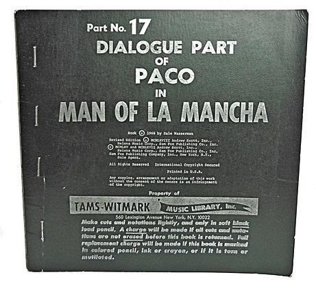 Dialogue of Paco Man of La Mancha (play) 1966