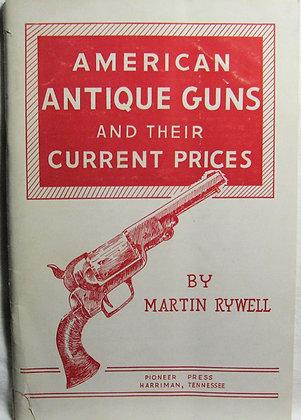 American Antique Guns Current Prices 1963 (Catalog)