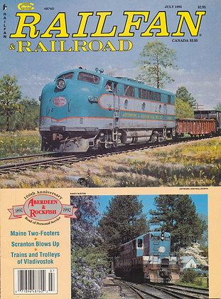 RAILFAN & RAILROAD JULY 1992