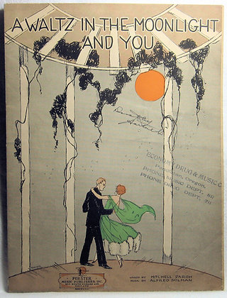 A WALTZ IN THE MOONLIGHT AND YOU 1924