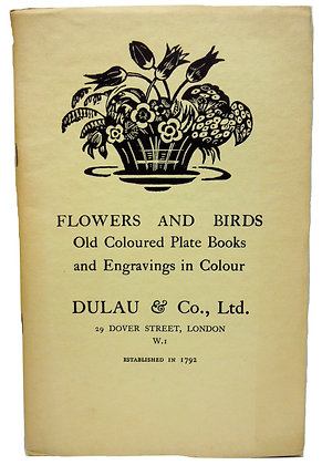 FLOWERS & BIRDS: Old Plate Books & Engravings in Colour (No. 283) 1940