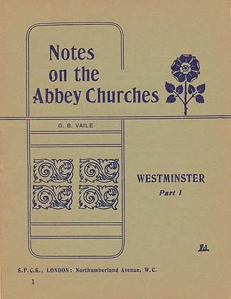 Notes on the Abbey Churches #1 London