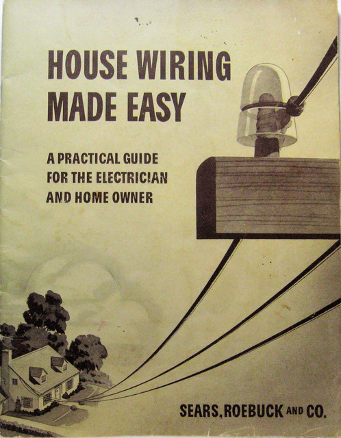 House Wiring Made Easy Sear & Roebuck 1939
