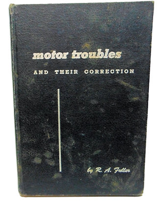 MOTOR TROUBLES and Their Correction 1944