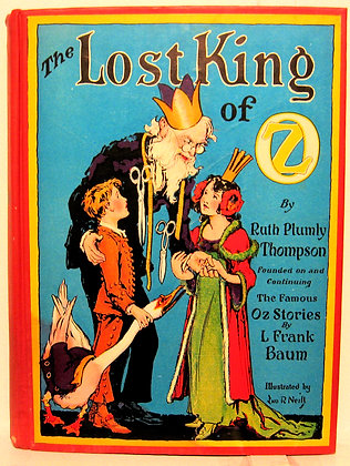 THE LOST KING OF OZ by Ruth Plumly Thompson & L. Frank Baum 1925
