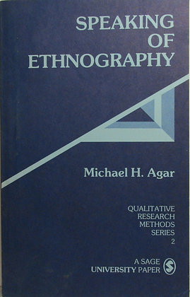 Agar: Speaking of Ethnography 1985