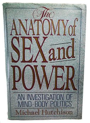 Anatomy of Sex & Power Hutchison 1990