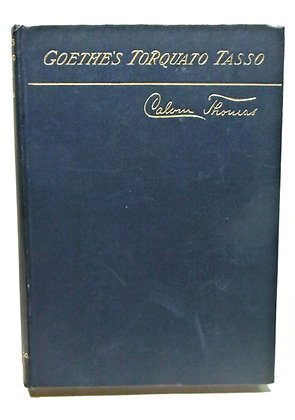 Goethe's Torquato Tasso by Calvin Thomas 1897 (German)