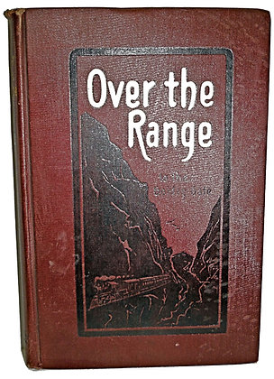 Over the Range to the Golden Gate 1904