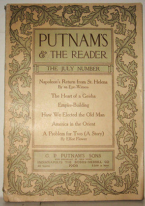 PUTNAM'S Monthly & The Reader (July 1908)