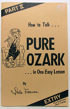 How to Talk. . . PURE OZARK in One Easy Lesson 1995