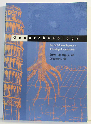 Geoarchaeology: The Earth-Science Approach 1998