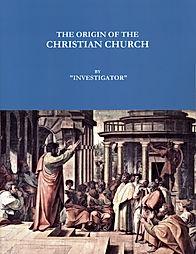 THE ORIGIN OF THE CHRISTIAN CHURCH.jpg
