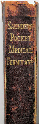 SAUNDERS' Pocket MEDICAL FORMULARY by WILLIAM M. POWELL 1910