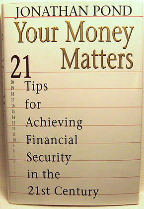 Your Money Matters Jonathan Pond 1999