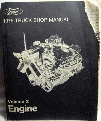 Ford 1975 TRUCK SHOP MANUAL Vol. 2