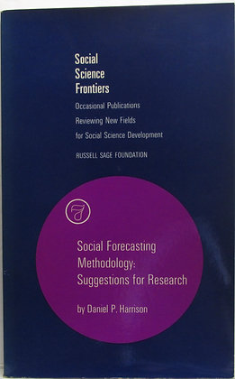 Social Forecasting Methodology: Suggestions for Research by Harrison 1976