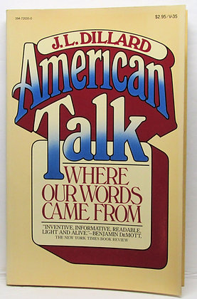 American talk: Where our words came from Dillard