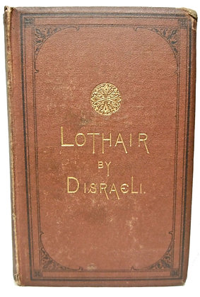 Lothair by Right Honorable B. Disraeli 1871 (Catholic)