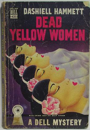 DEAD YELLOW WOMEN (Crime & Detective) DASHIELL HAMMETT (Dell #421) 1947