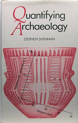 Quantifying Archaeology by Stephen Shennan 1988