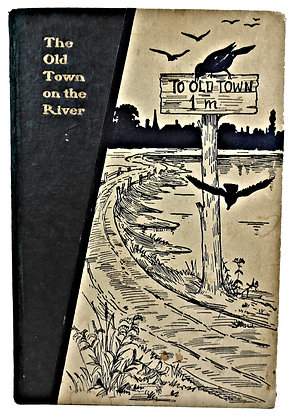Old Town on the River Bullock 1900