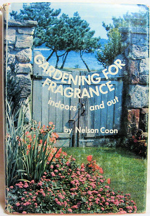 Gardening for Fragrance Nelson Coon