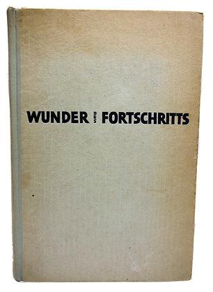 Wunder Des Fortschritts (German) by Kluth 1939