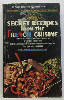 Bifrons' Secret Recipes from the FRENCH CUISINE Jean Bouret