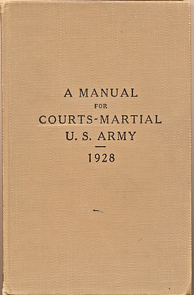 Manual for Courts-Martial U. S. Army 1928